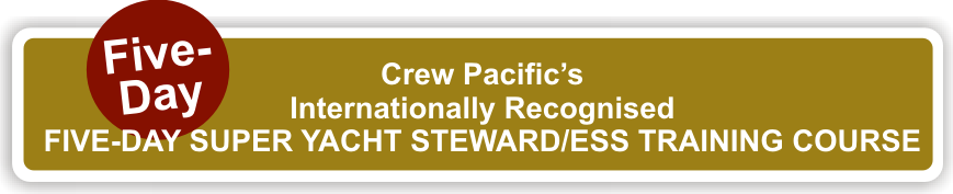 Five-Day Super Yacht Steward/ess Training Course